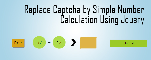 Replace Captcha by Simple Number Calculation Using Jquery
